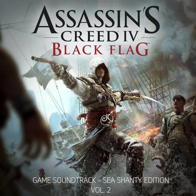 Assassin's Creed 4: Black Flag (Sea Shanty Edition, Vol. 2) [Original Game Soundtrack]