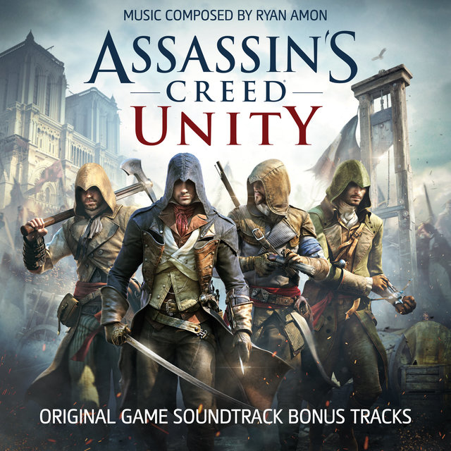 Assassin's Creed Unity (Bonus Tracks) [Original Game Soundtrack] - EP