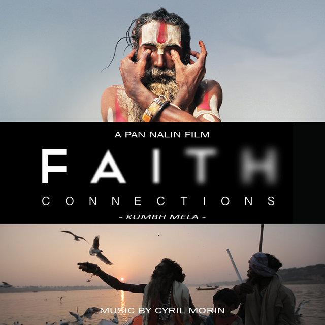 Faith Connections (Kumbh Mela) [Original Motion Picture Soundtrack]