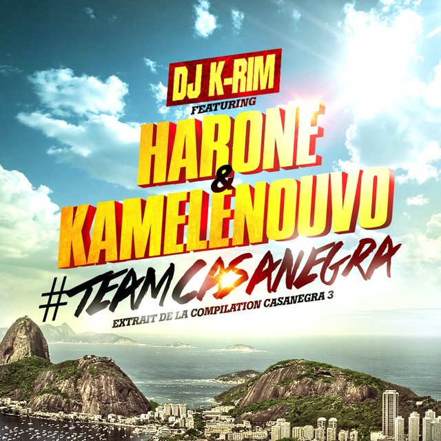#TeamCasanegra (feat. Harone & Kamelenouvo) [Extrait de la compilation Casanegra 3] - Single