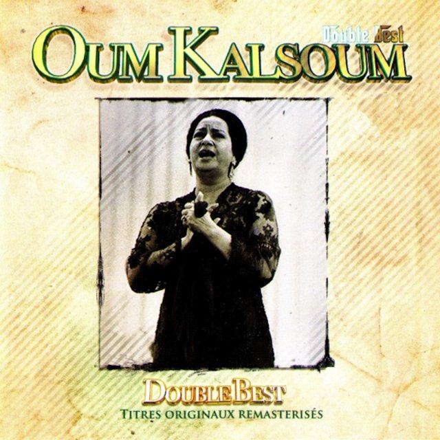 Double Best: Oum Kalsoum