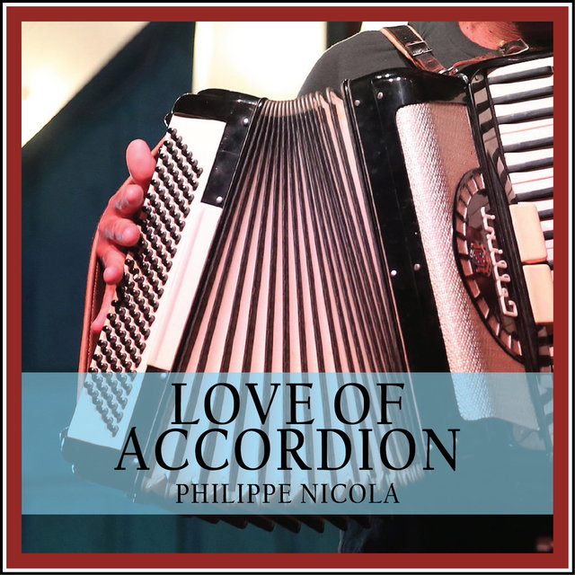 Love of Accordion