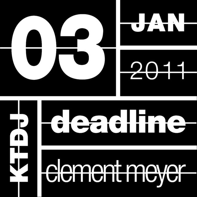 Ktdj Deadline 03: Clement Meyer - EP