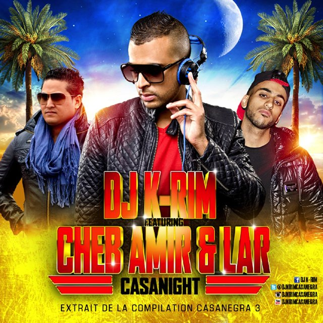 Casanight (feat. Cheb Amir & L.A.R) [Extrait de la compilation Casanegra 3] - Single