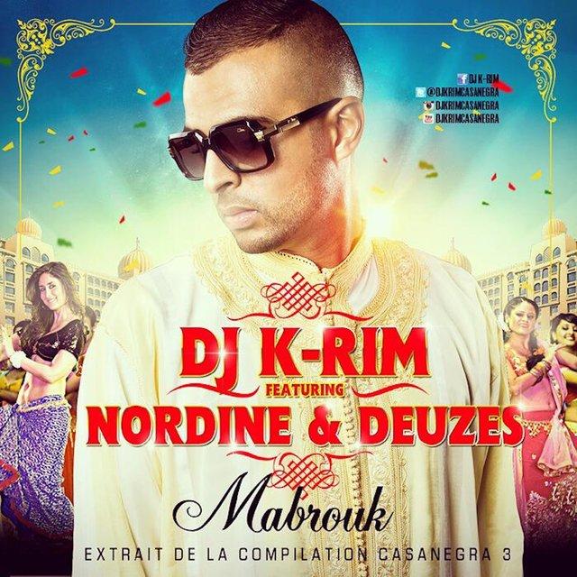 Mabrouk (feat. Nordine & Deuzes) [Extrait de la compilation Casanegra 3] - Single