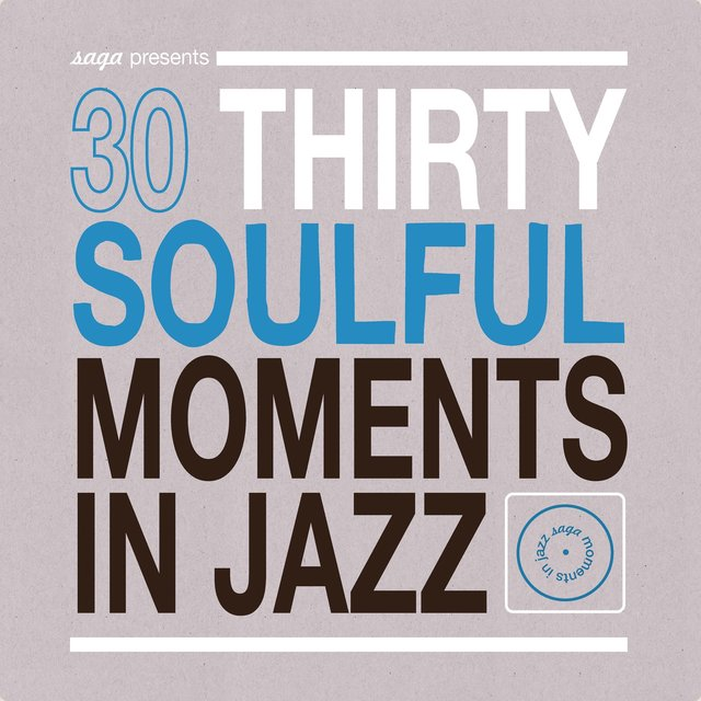 Couverture de 30 Soulful Moments in Jazz