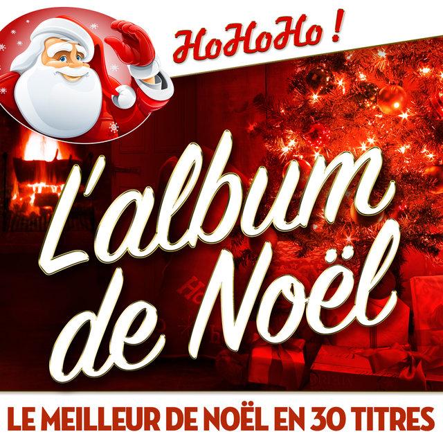 Couverture de L'album de Noël - Le meilleur de Noël en 30 titres