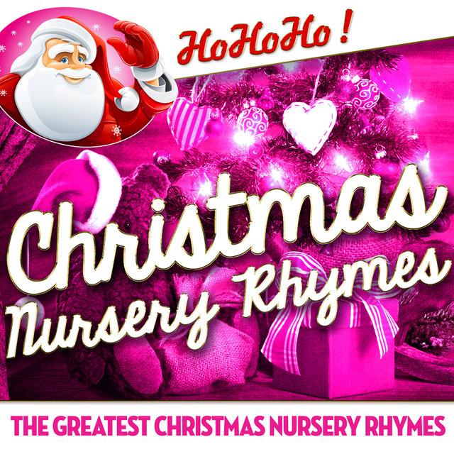 Christmas Nursery Rhymes - The Greatest Christmas Nursery Rhymes