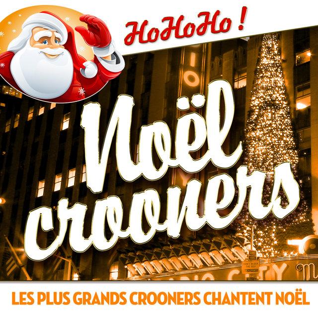 Couverture de Noël crooners - Les plus grands crooners chantent Noël