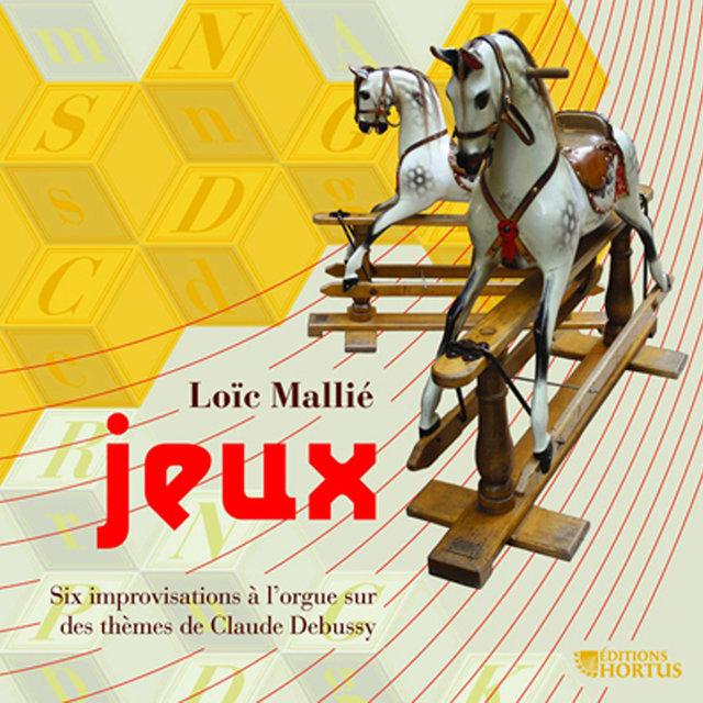 Mallié: Jeux (Six improvisations sur des thèmes de Claude Debussy)