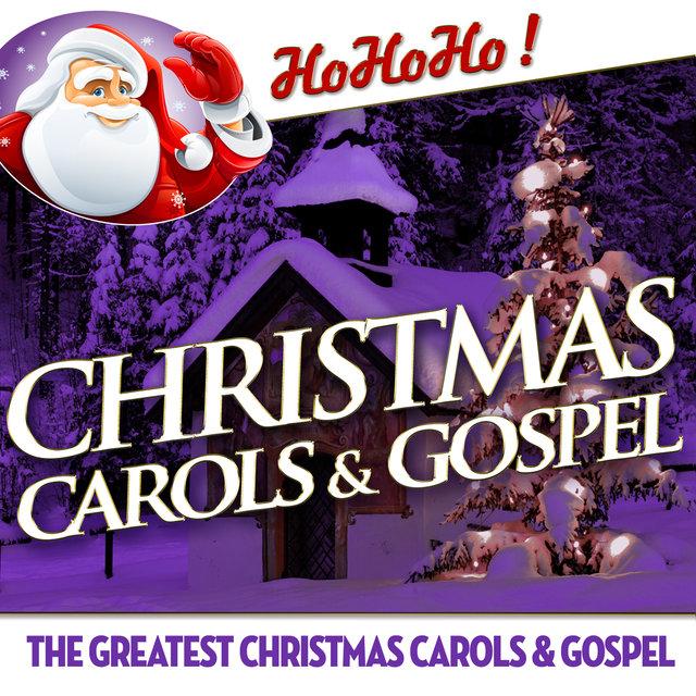 Couverture de Christmas Carols & Gospel - The Greatest Christmas Carols & Gospel
