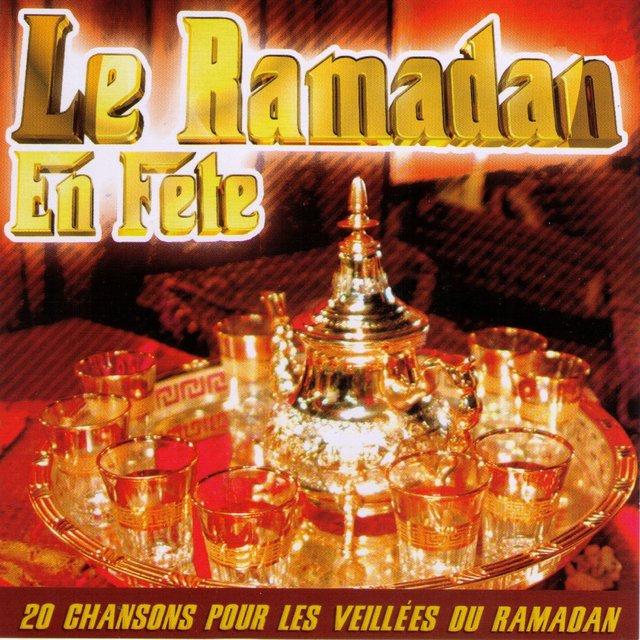 Le Ramadan en fête: 20 chansons pour les veillées du Ramadan