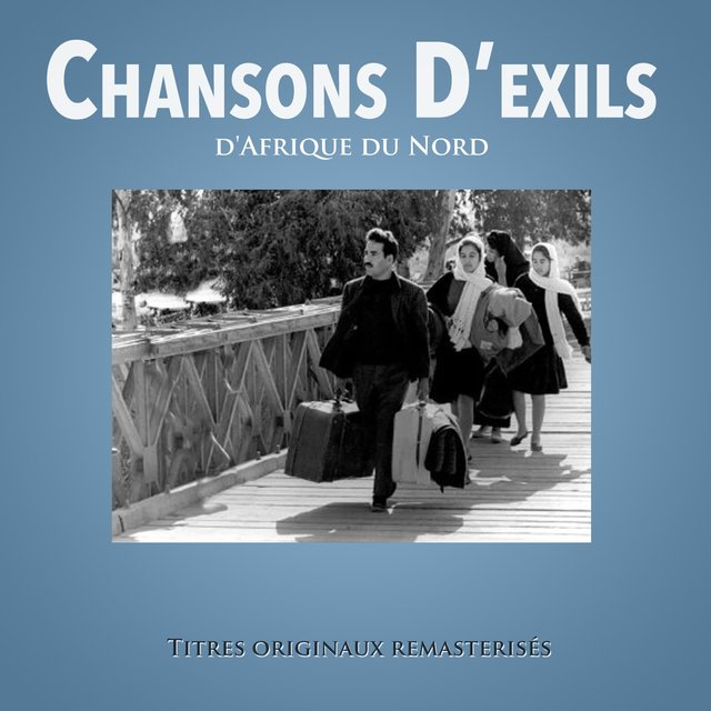 Chansons d'exils d'Afrique du Nord
