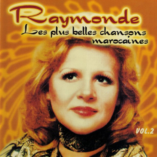 Couverture de Les plus belles chansons marocaines (Best of Moroccan Songs), Vol. 2