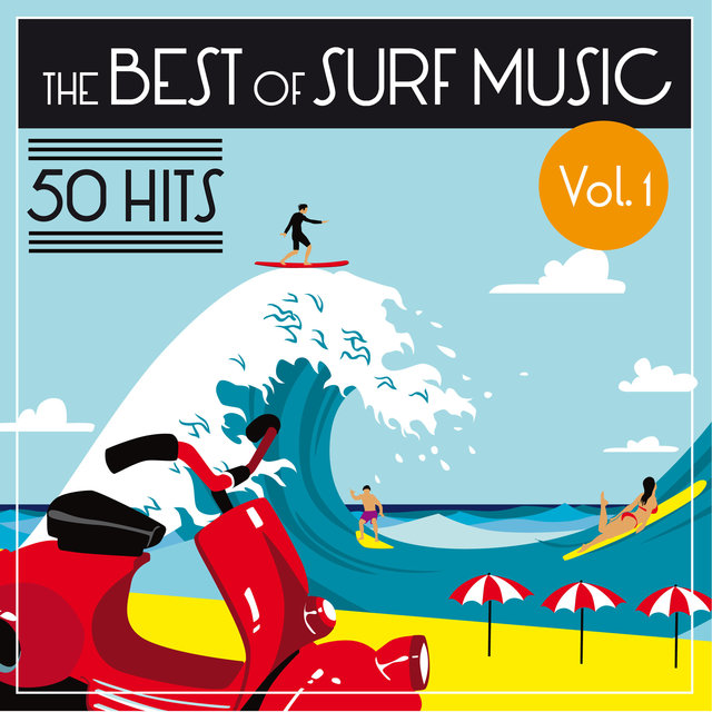 The Best of Surf Music - 50 Hits (Vol. 1)