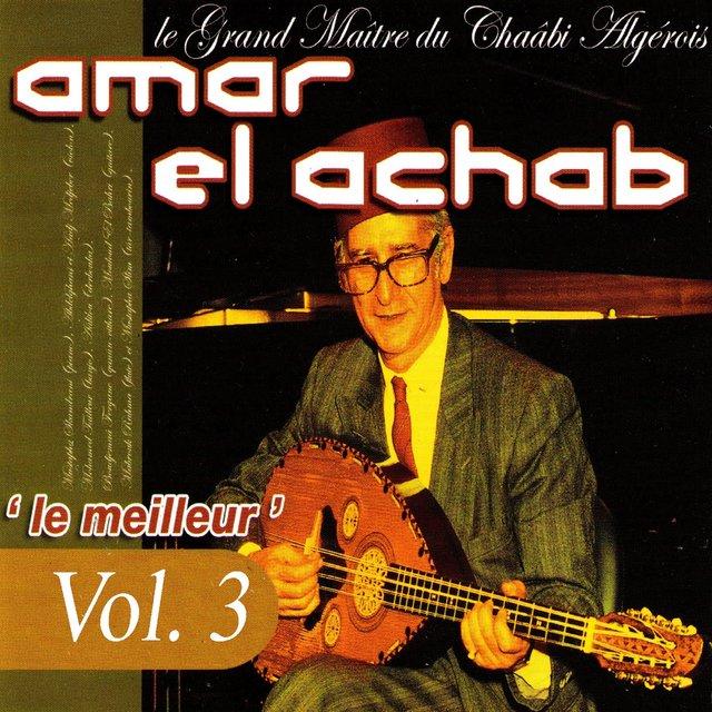 Le meilleur: Le grand maître du chaâbi algérois, Vol. 3