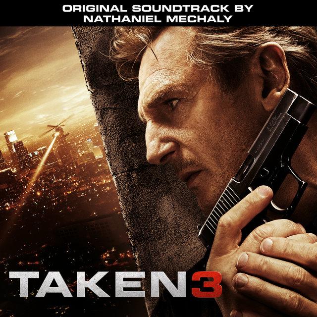 Taken 3 (Original Motion Picture Soundtrack)