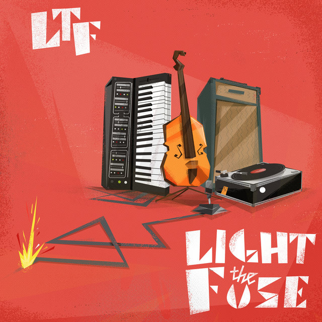 Light the Fuse - EP
