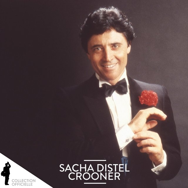 Sacha Distel: Crooner