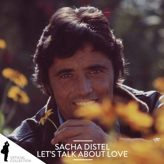 Sacha Distel: Let's Talk About Love