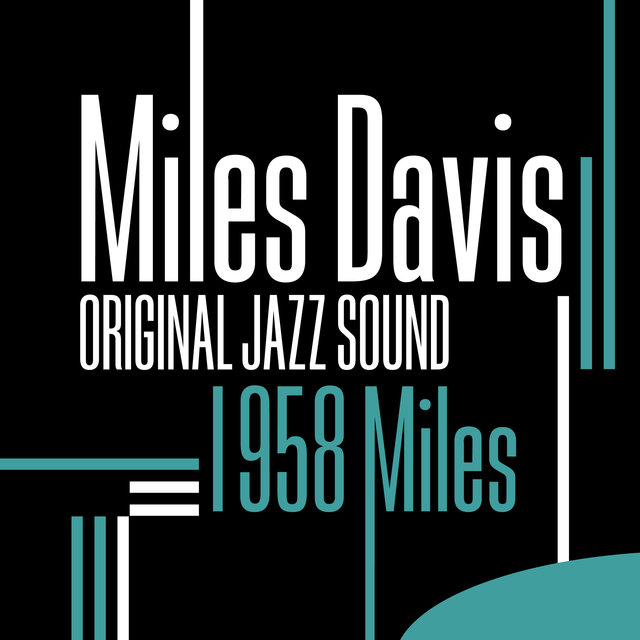 Couverture de Original Jazz Sound: 1958 Miles