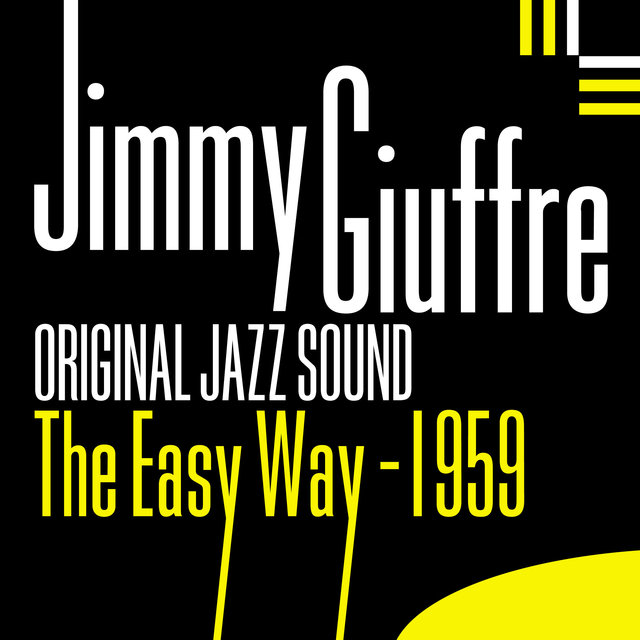 Couverture de Original Jazz Sound: The Easy Way 1959