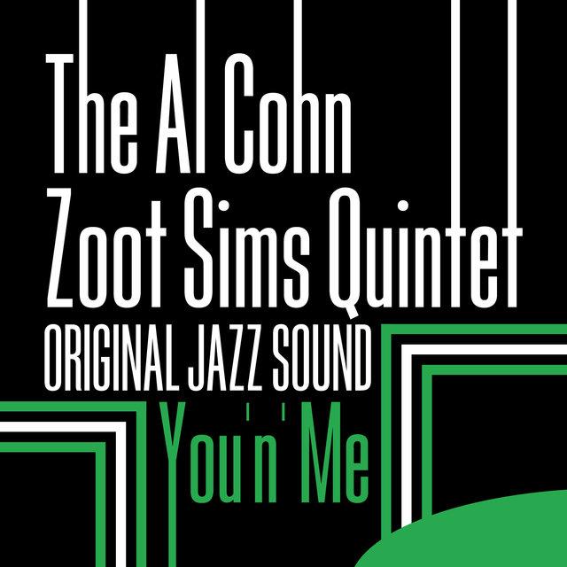 Original Jazz Sound: You 'n' Me