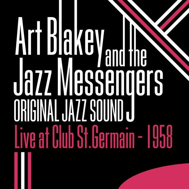 Original Jazz Sound: Live at Club St. Germain (1958)