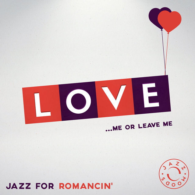 Couverture de Love – The Best of Jazz for Romancin'