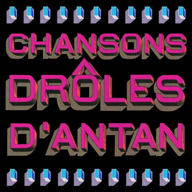 Couverture de Chansons drôles d'antan