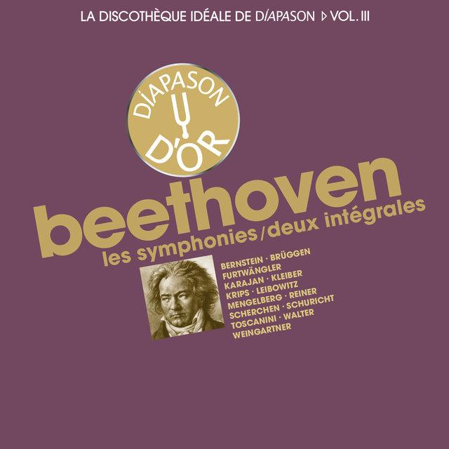 Beethoven: Les symphonies / Deux intégrales - La discothèque idéale de Diapason, Vol. 3