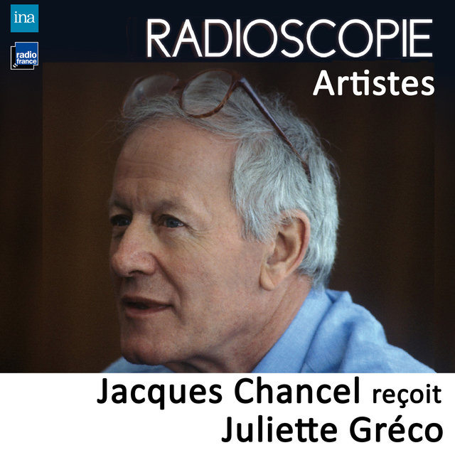 Radioscopie (Artistes): Jacques Chancel reçoit Juliette Gréco
