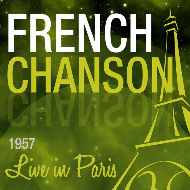Couverture de Live in Paris: French Chanson, 1957