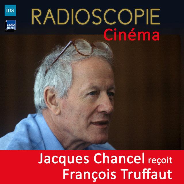 Radioscopie (Cinéma): Jacques Chancel reçoit François Truffaut