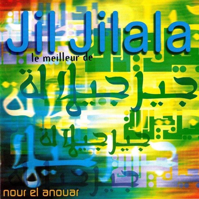 Couverture de Nour el anouar, le meilleur de Jil Jilala