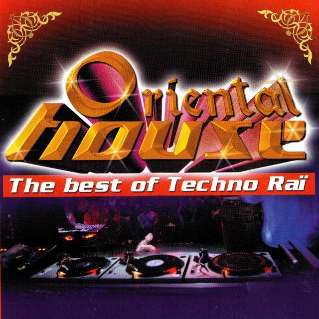 Couverture de The Best of Techno Raï