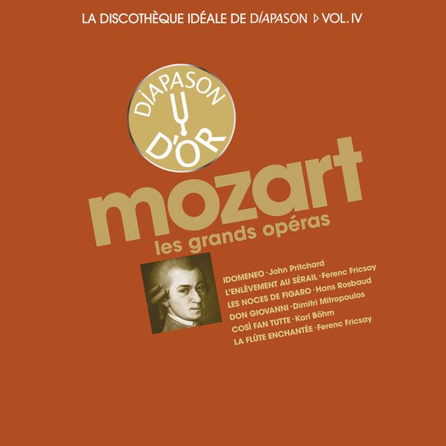 Mozart: Les grands opéras - La discothèque idéale de Diapason, Vol. 4