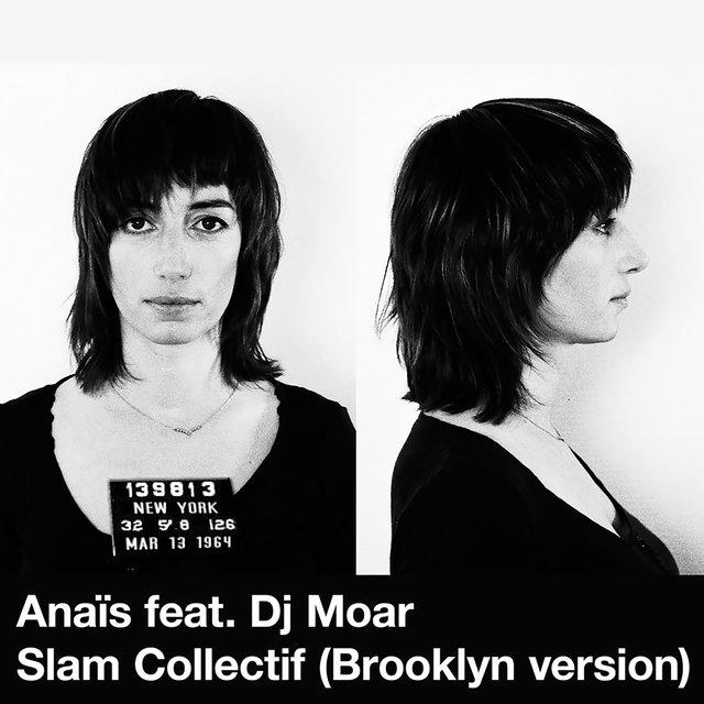 Slam collectif (feat. DJ Moar) [Brooklyn Version] - Single