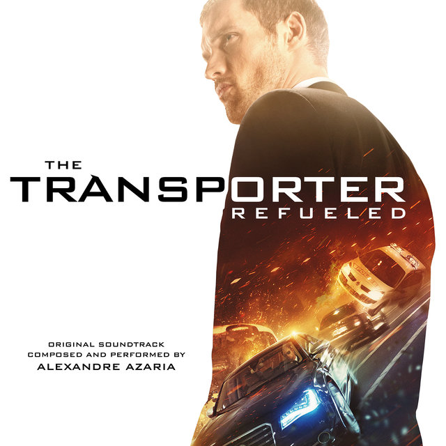 Couverture de The Transporter Refueled (Original Motion Picture Soundtrack)