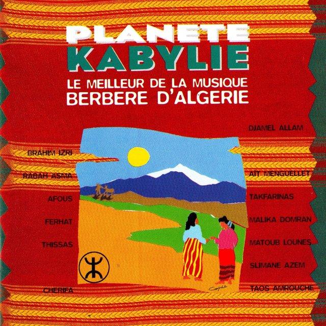 Couverture de Planète Kabylie (Le meilleur de la musique berbère d'Algérie)