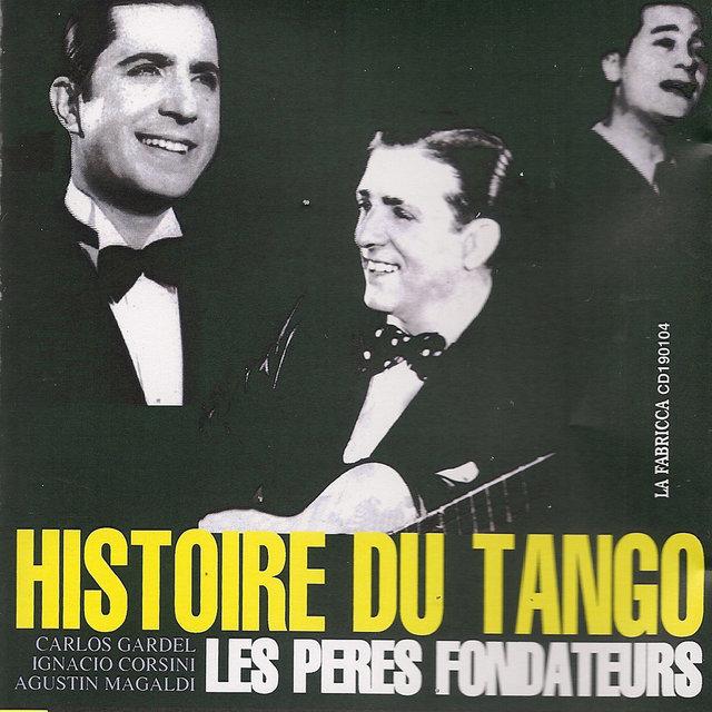 Histoire du tango: Les pères fondateurs