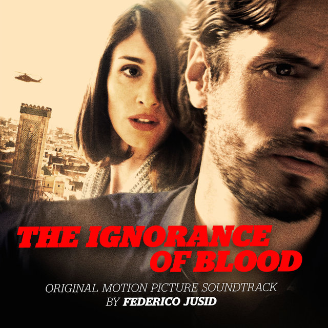 The Ignorance of Blood (Original Motion Picture Soundtrack)