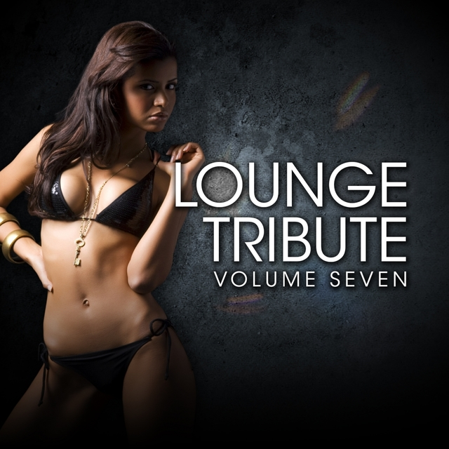Lounge Tribute, Vol. 7