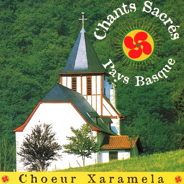 Chants sacrés / Pays Basque / Les plus belles polyphonies sacrées