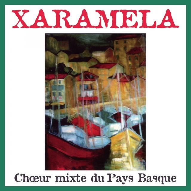Chœur mixte du pays Basque / Chants basques