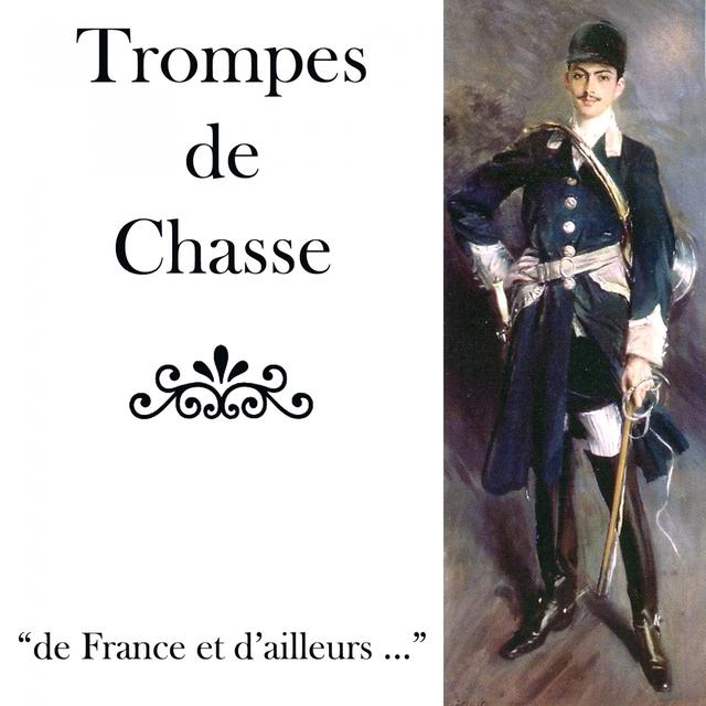 Trompes de chasse / de France et d'ailleurs