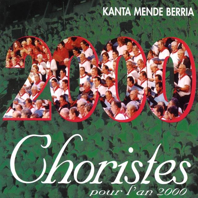 Kanta Mende Berria / Chantez Le Nouveau Millénaire