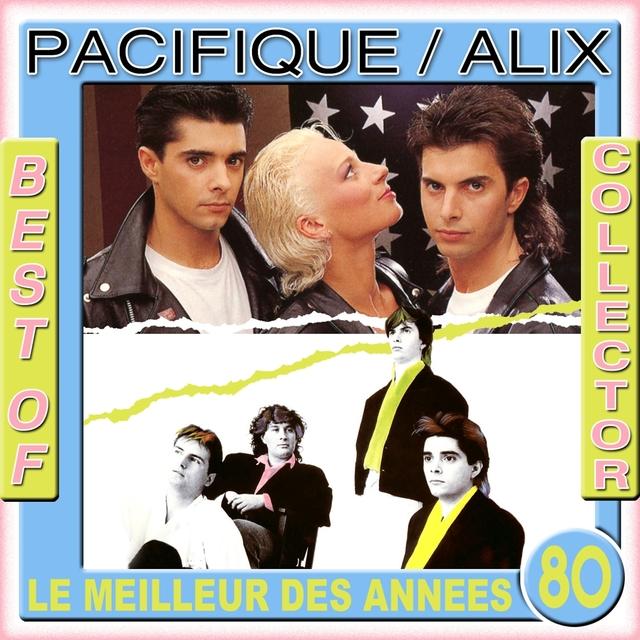 Best of  Collector: Pacifique / Alix