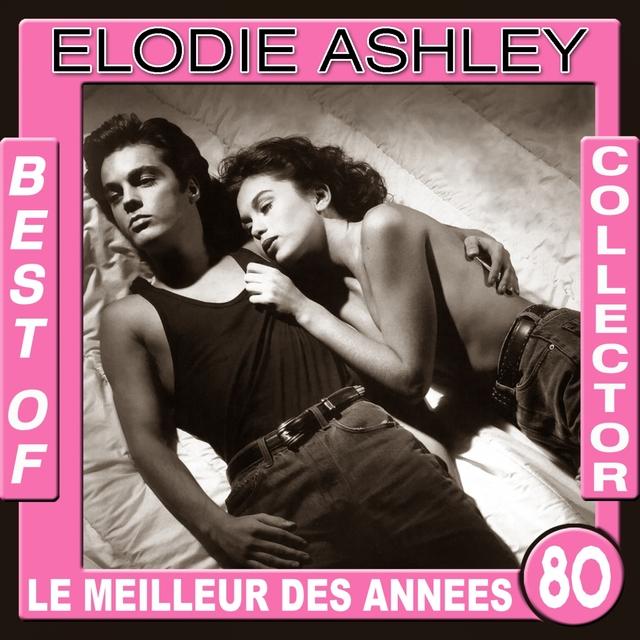 Elodie et Bruno / Best of collector / Le meilleur des années 80