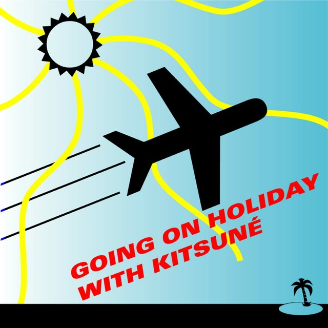 Going on Holiday with Kitsuné